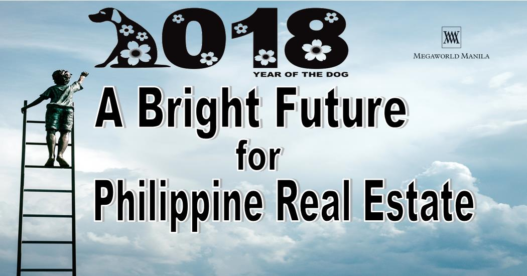 2018 A Bright Future for Philippine Real Estate