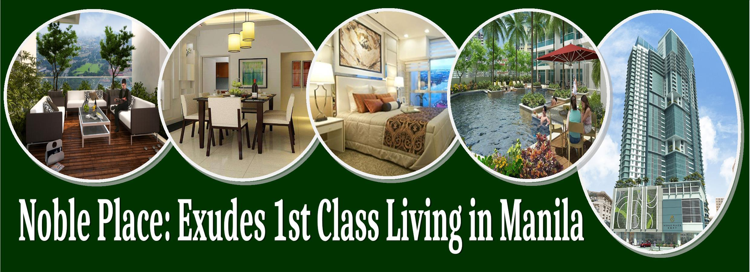 Noble Place Exudes 1st Class Living in Manila