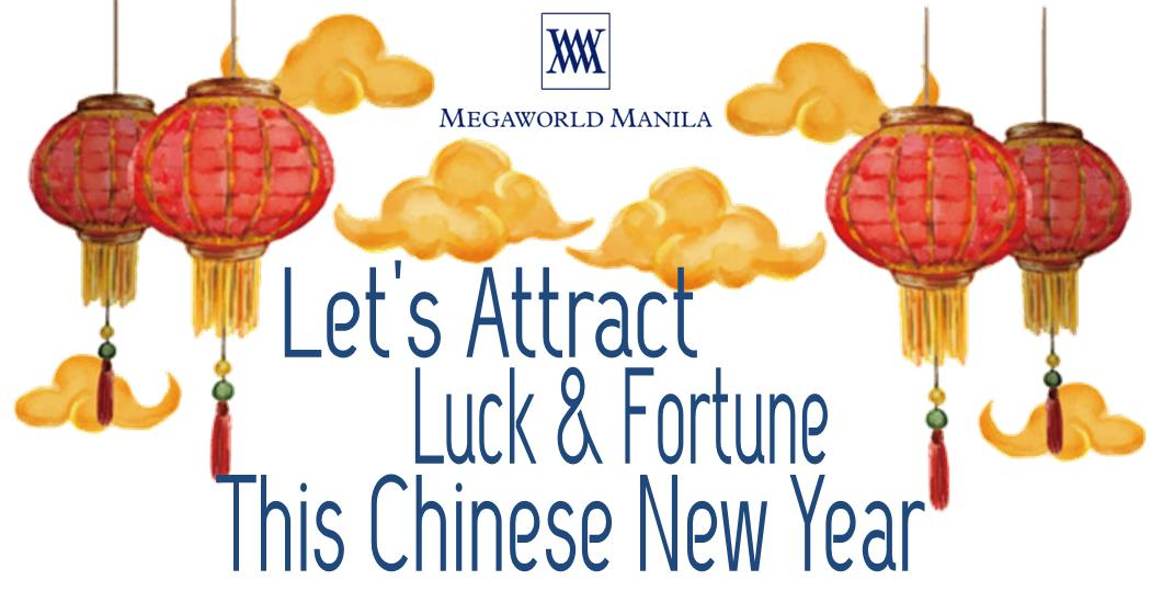 Let's Attract Luck & Fortune This Chinese New Year