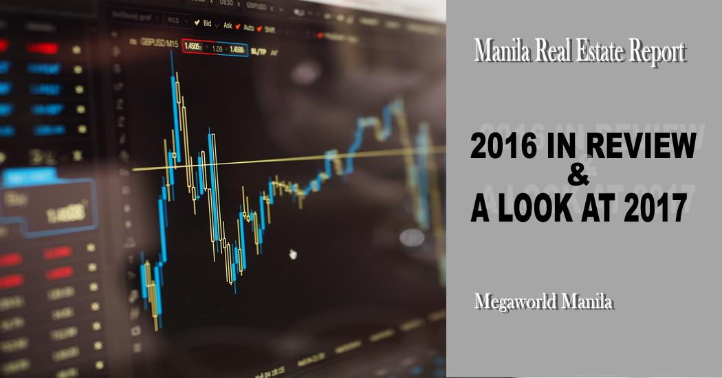 Manila Real Estate Report: 2016 In Review & A Look at 2017
