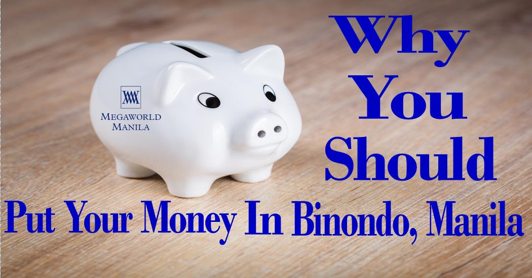 Why You Should Put Your Money In Binondo, Manila