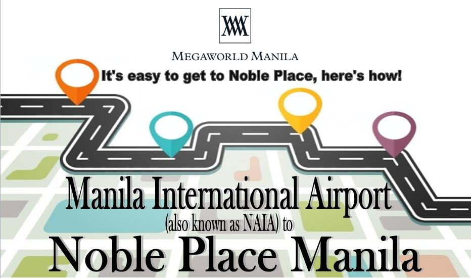 Manila International Airport (NAIA) to Noble Place