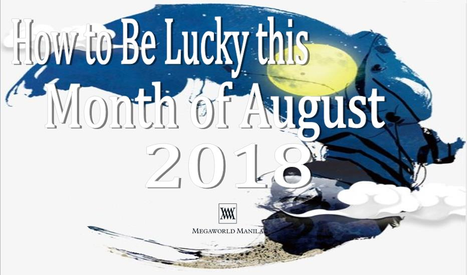 How To Be Lucky This Month of August